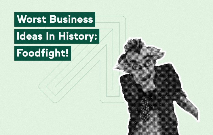 Worst Business Ideas in History: Foodfight!