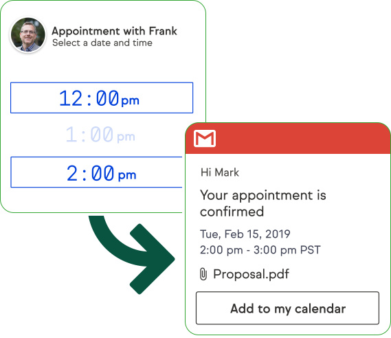Have your client easily select an appointment time with you.