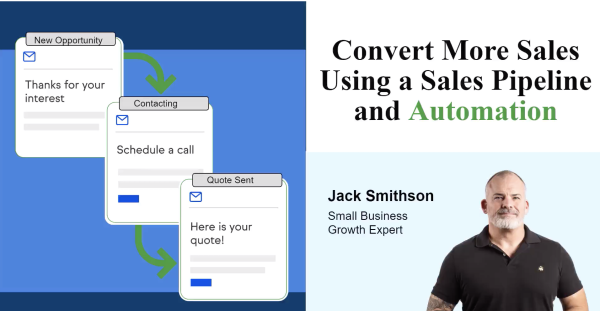 Convert more sales using a sales pipeline and automation